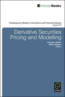 Derivative Securities Pricing and Modelling
