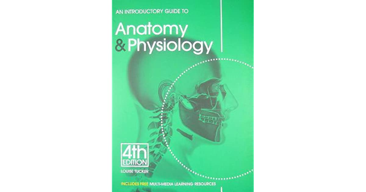 An Introductory Guide to Anatomy & Physiology, 5th Edition by Louise ...