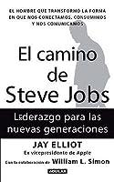 El camino de Steve Jobs: Liderazgo para las nuevas generaciones
