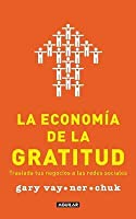 La economía de la gratitud: Traslada tus negocios a las redes sociales