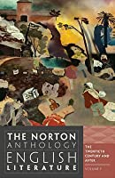 The Norton Anthology of English Literature, Volume F: The Twentieth Century and After