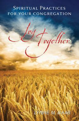Joy Together by Lynne M. Baab