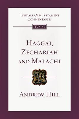 Haggai, Zechariah, Malachi: An Introduction and Commentary