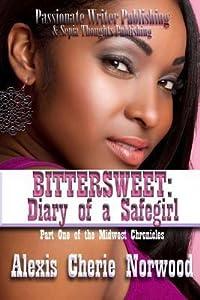 Bittersweet: Diary of a Safegirl