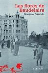 Las flores de Baudelaire by Gonzalo Garrido