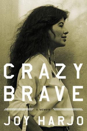 Crazy Brave by Joy Harjo