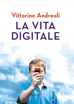 La vita digitale