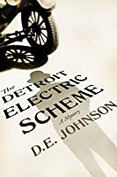 The Detroit Electric Scheme: A Mystery