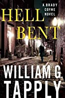 Hell Bent: A Brady Coyne Novel