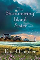The Shimmering Blond Sister (Berger and Mitry, #7)