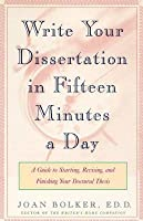 Joan bolker writing your dissertation in fifteen minutes a day