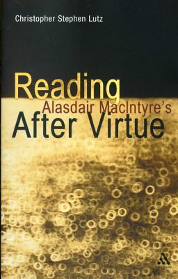 Reading Alasdair MacIntyre's After Virtue