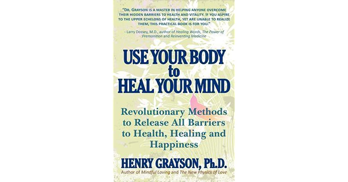 use your body to heal your mind pdf