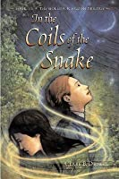 In the Coils of the Snake (The Hollow Kingdom, #3)