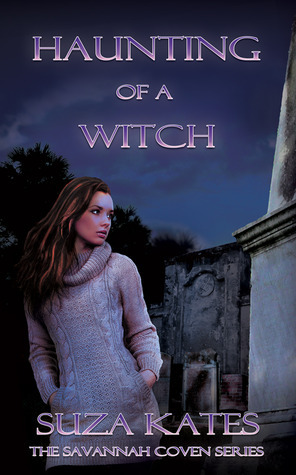 Haunting of a Witch (The Savannah Coven #4) by Suza Kates