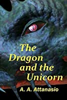 The Dragon and the Unicorn: The Perilous Order of Camelot