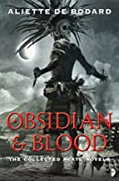 Obsidian and Blood