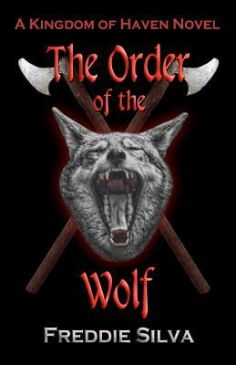 The Order of the Wolf (Kingdom of Haven, #1)