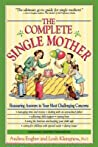 The Complete Single Mother: Reassuring Answers to Your Most Challenging Concerns audiobook download free