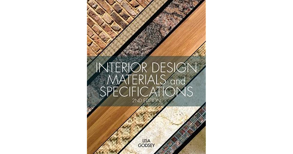 Interior Design Materials And Specifications By Lisa Godsey