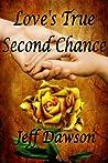 Love's True Second Chance