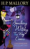 Something Witchy This Way Comes (Jolie Wilkins, #5) audiobook download free