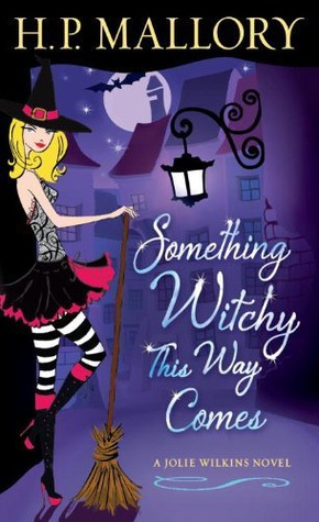 Image result for Something Witchy This Way Comes (Jolie Wilkins #5)
