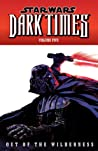 Star Wars: Dark Times, Volume Five: Out of the Wilderness