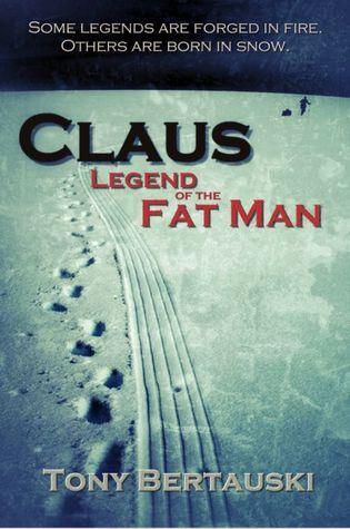 Claus by Tony Bertauski