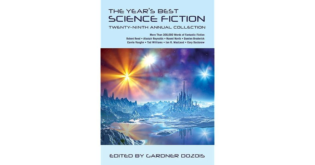 The years best science fiction twenty ninth annual collection by the years best science fiction twenty ninth annual collection by gardner dozois fandeluxe Gallery