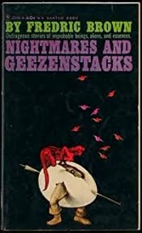 Nightmares And Geezenstacks
