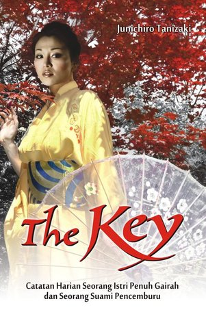 The Key: Catatan Harian Seorang Istri Penuh Gairah dan Seorang Suami Pencemburu