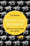 Identically Different by Tim Spector