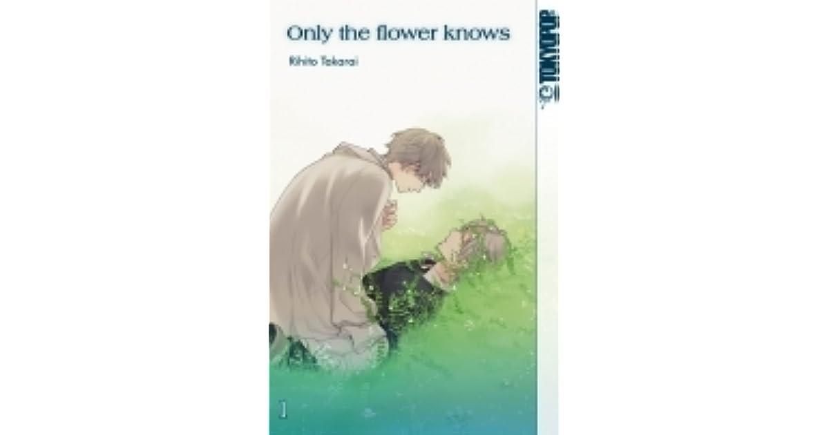 Only the Flower Knows (Hana no Mizo Shiru, #1) by Rihito Takarai
