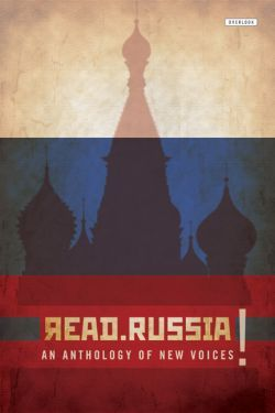Read Russia!: An Anthology of New Voices by Elena Shubina