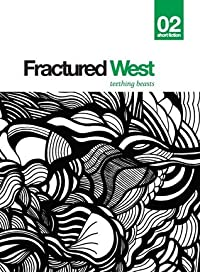 Fractured West 2