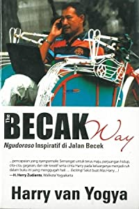 The Becak Way: Ngudoroso Inspiratif Di Jalan Becek