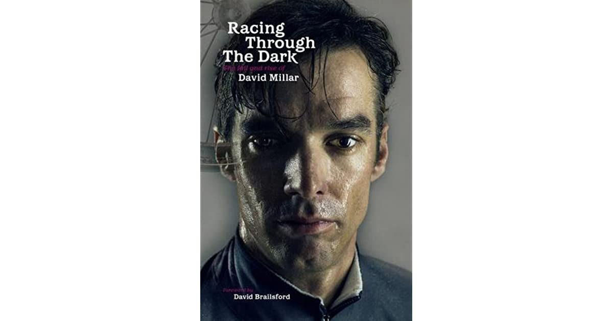 Racing Through the Dark by David Millar d63da84be