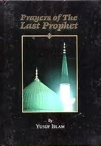 Prayers of The Last Prophet
