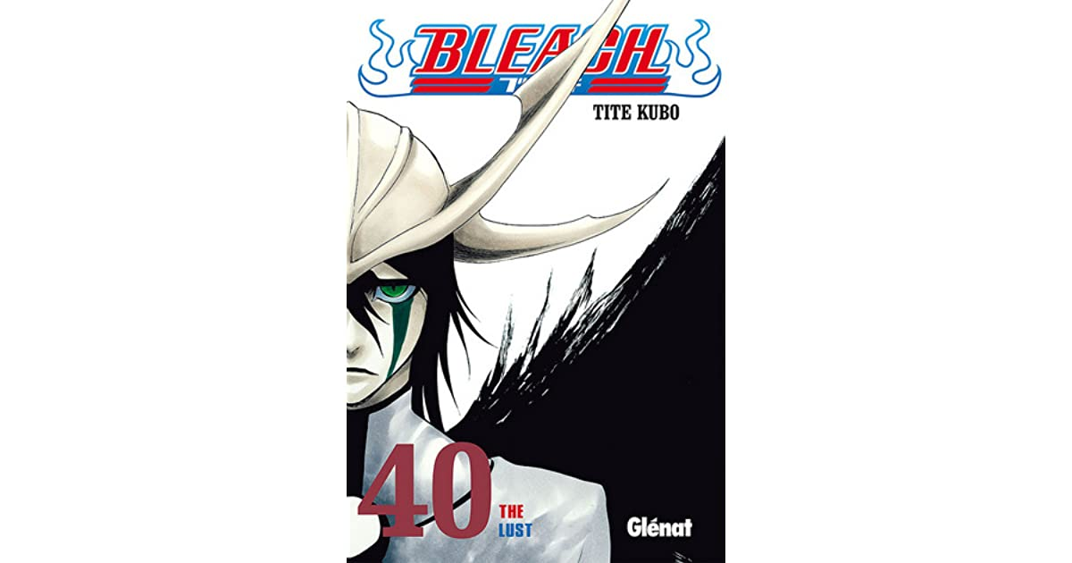 bleach the lust by tite kubo