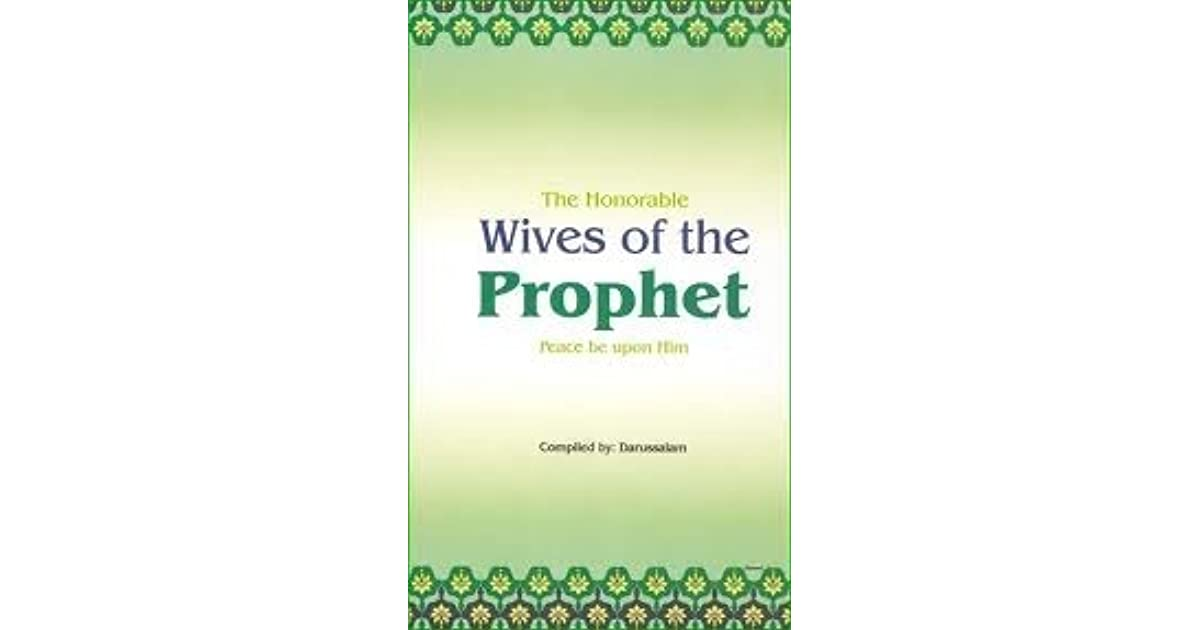 The Honorable Wives of the Prophet by Darussalam