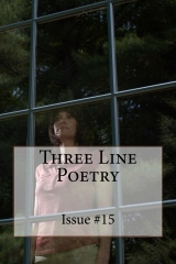 Three Line Poetry:  Issue #15