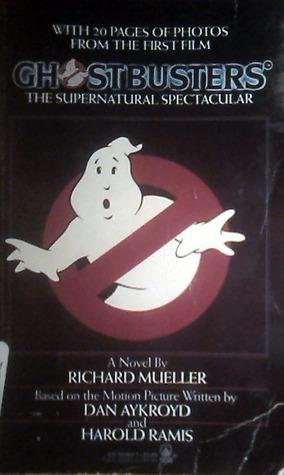 Ghostbusters by Richard Mueller