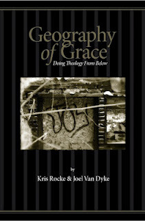 Geography of Grace: Doing Theology From Below
