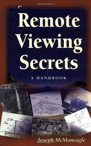 Joseph McMoneagle REMOTE VIEWING SECRETS
