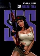 S.A.S. Tome 3: Mission: Cuba