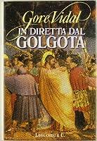 In diretta dal Golgota
