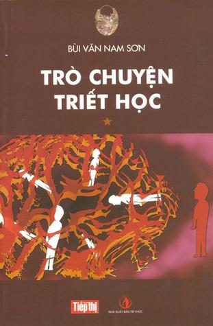 Trò chuyện triết học by Bùi Văn Nam Sơn