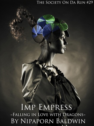 Imp Empress: Falling in Love with Dragons: Aaron and Seraphina's Tale