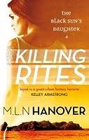 Killing Rites (The Black Sun's Daughter, #4)